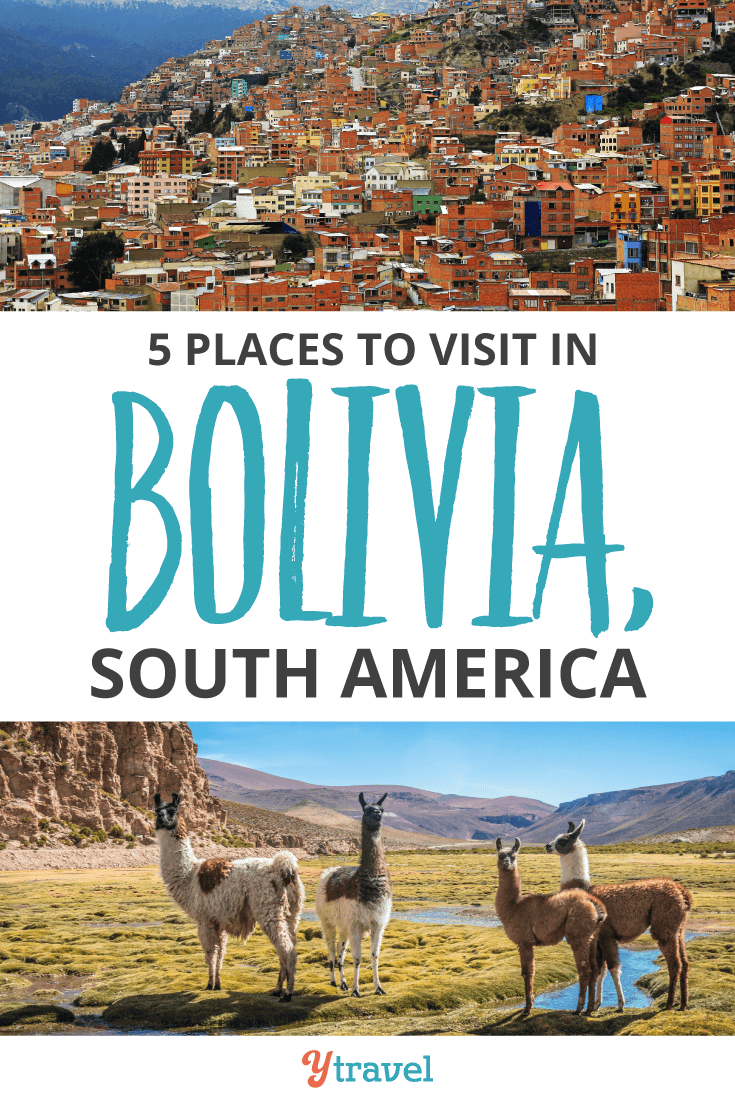 Don't miss these 5 places to visit in Bolivia, South America.