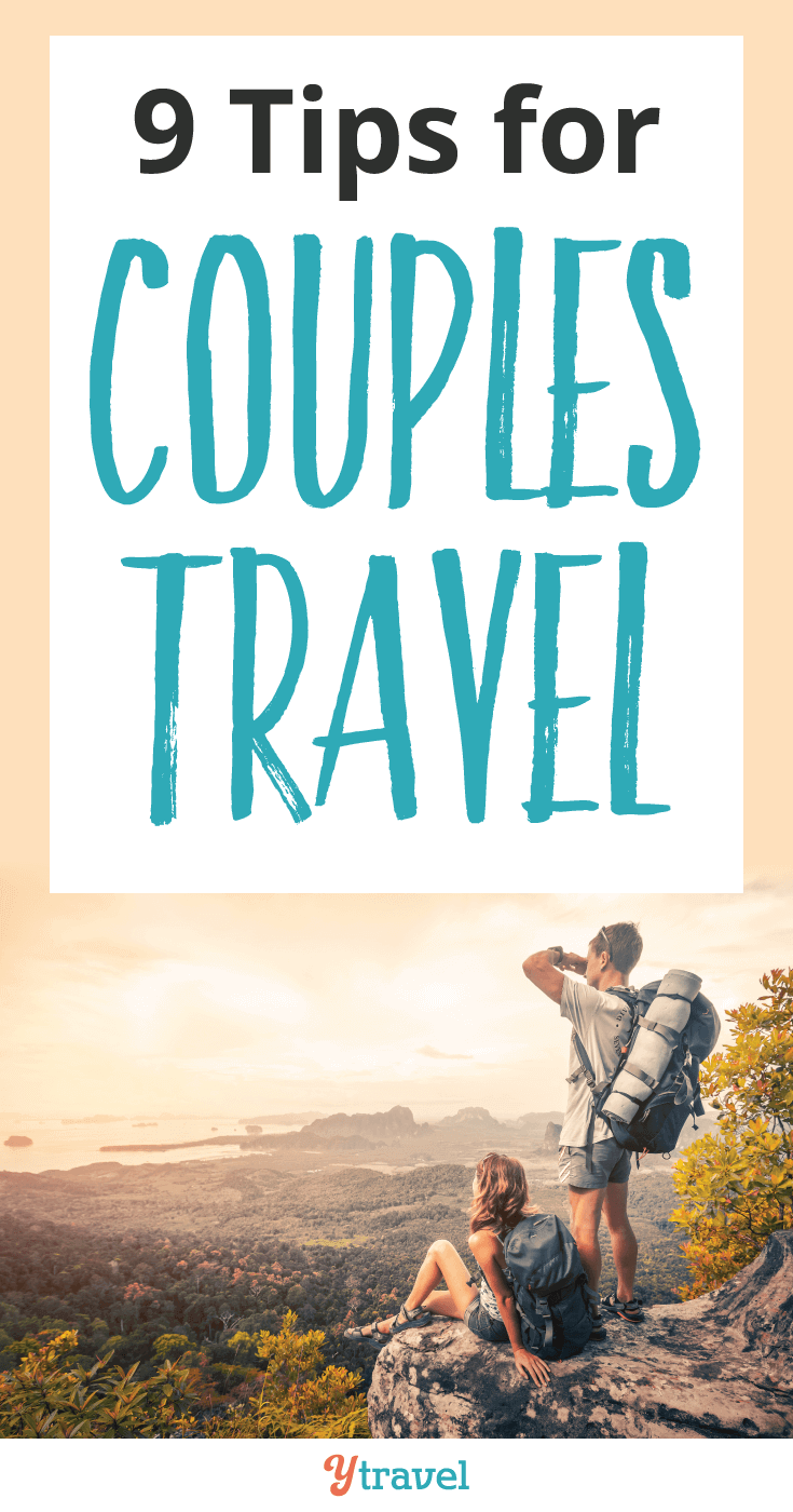 Before you travel with your partner read these 9 tips for the best experience in couples travel.