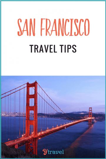 San Fransisco travel tips - insider tips on what to do, see, eat, stay and more!