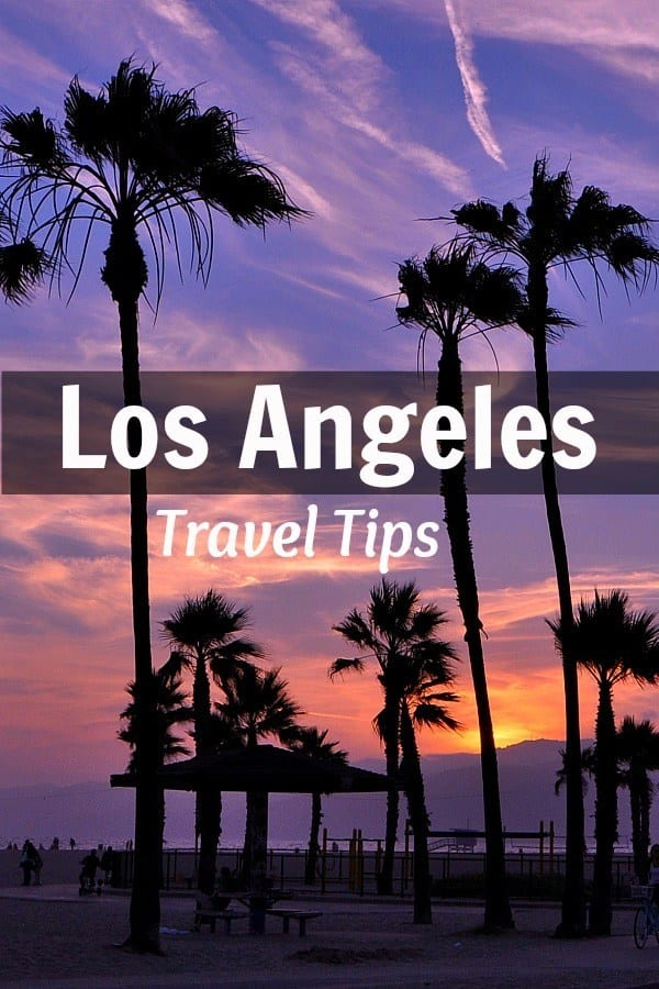 Los angeles travel tips things to do in la for Things to do and see in los angeles