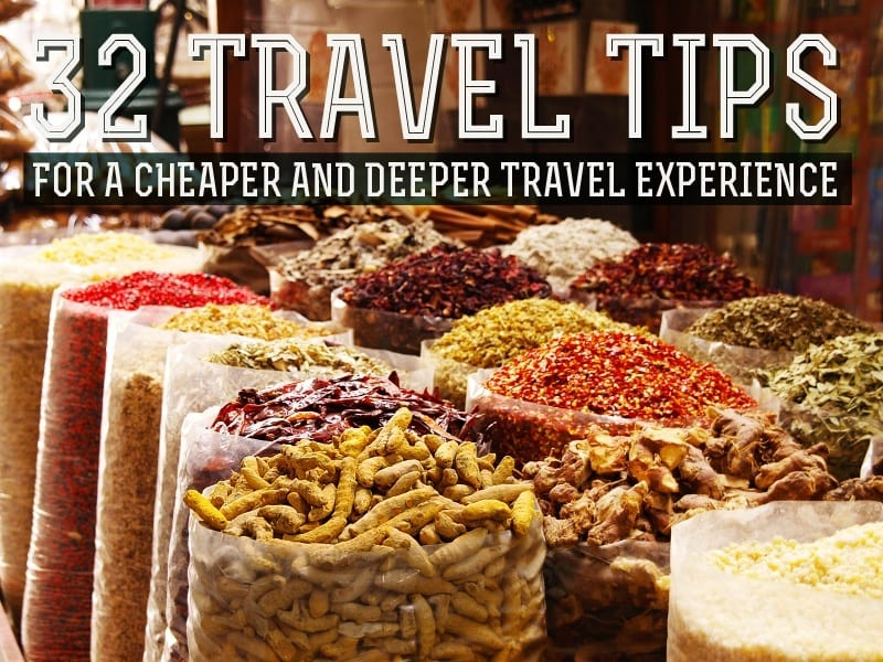 travel tips cheaper deeper travelling experience