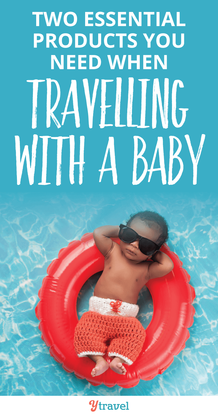 Two essential products every parent needs when traveling with a baby!
