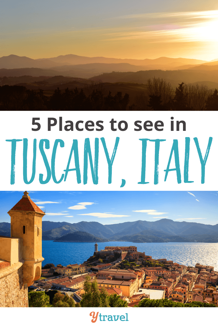 5 Places to See in Tuscany, Italy