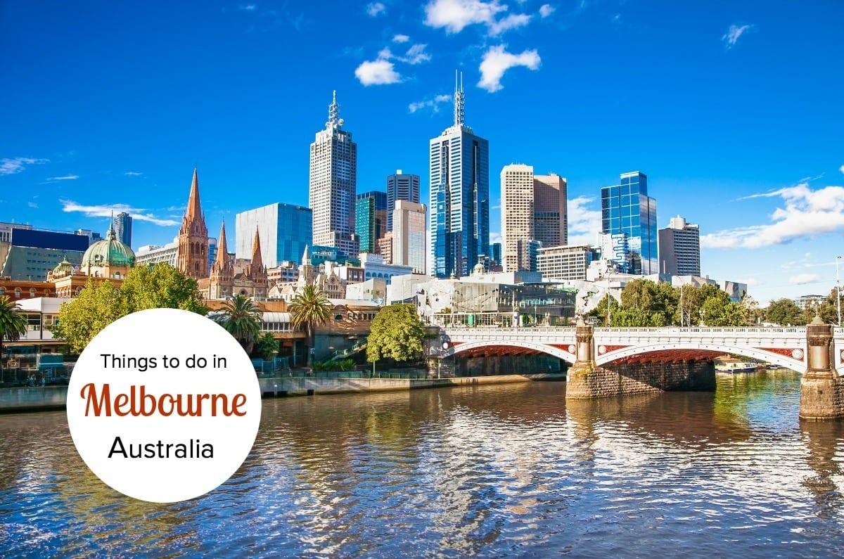 What to Do in Melbourne, Australia