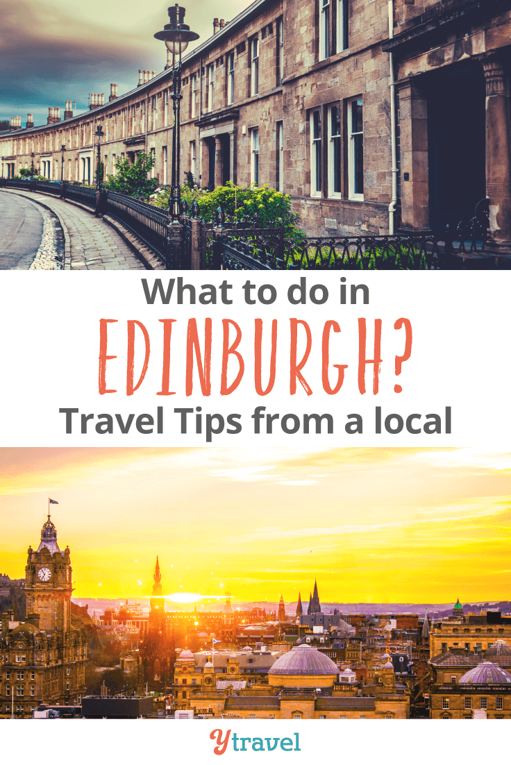 Travel tips on things to do in Edinburgh.