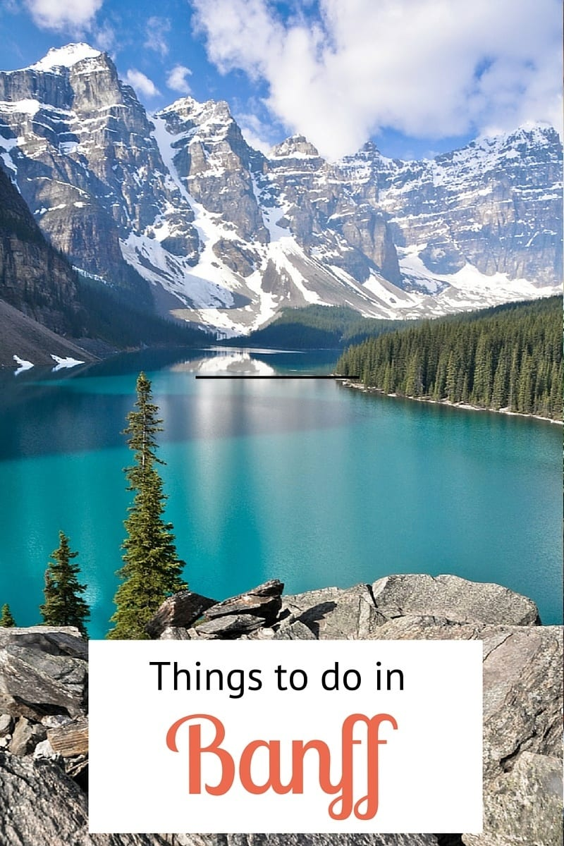 Insiders Guide What To Do In Banff Canada