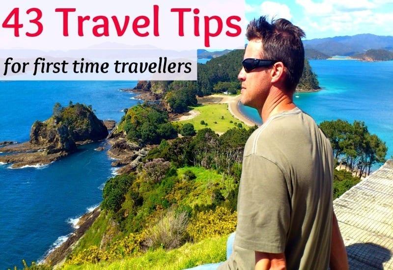 43 conseils de voyage pour les nouveaux voyageurs