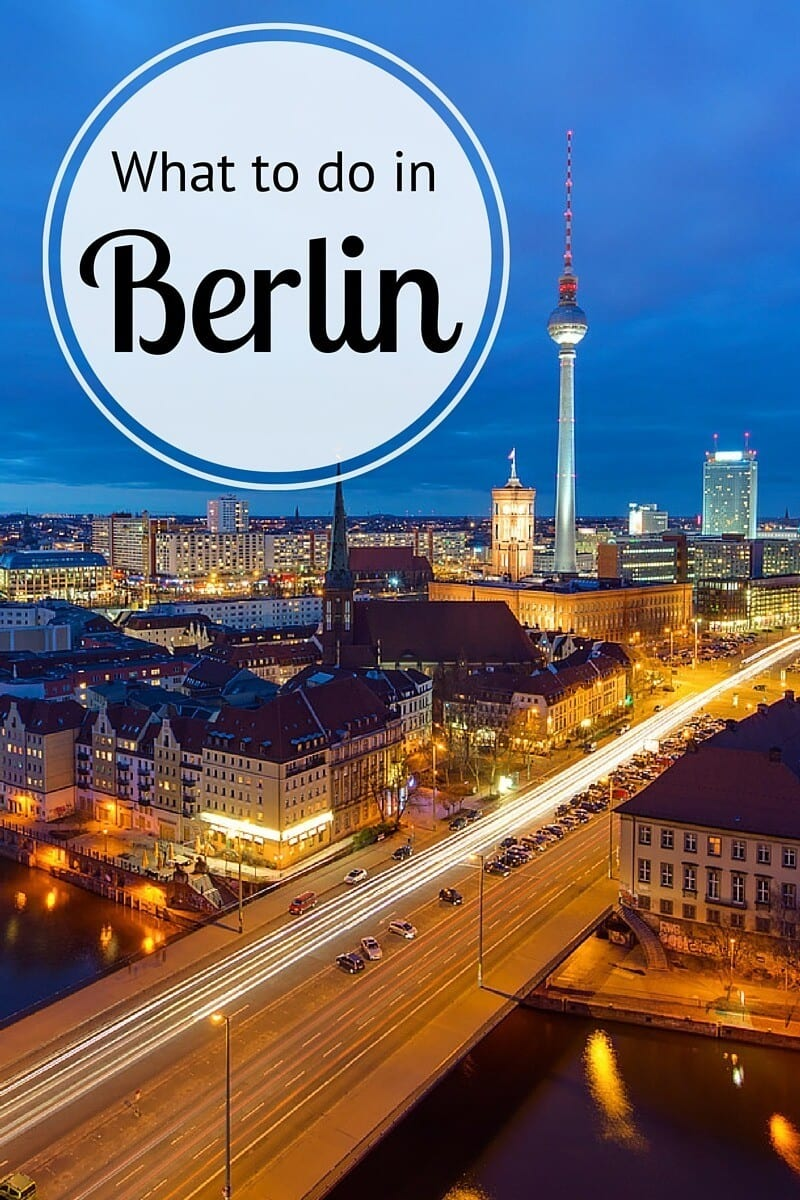 What to Do in Berlin, Germany - insider tips from a local  What to Do in B...