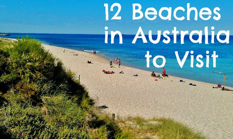 12 Beaches in Australia Not to Miss
