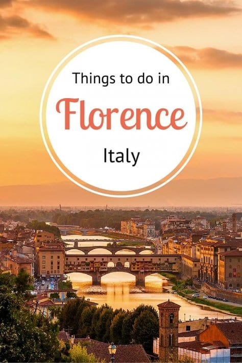 Inside Tips On Things To Do In Florence Italy