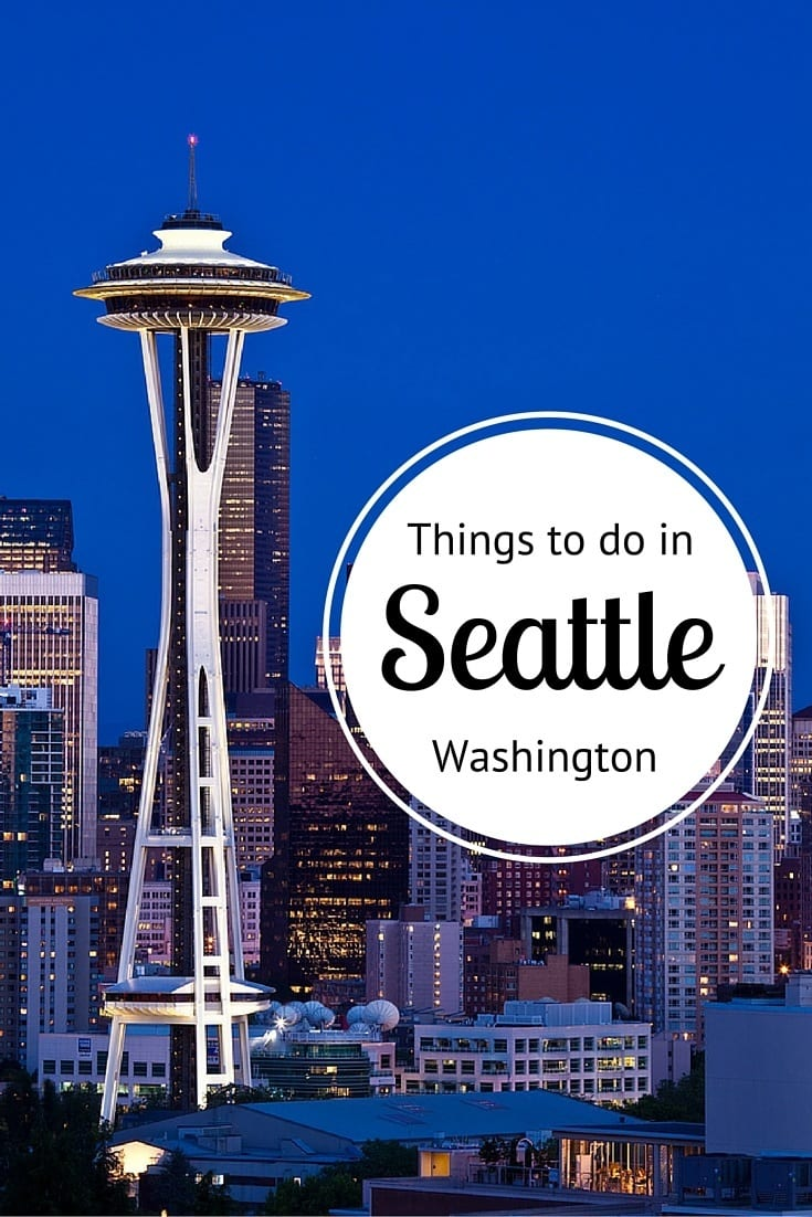 What to do in Seattle - where to eat, drink, sleep, shop, explore and much more!