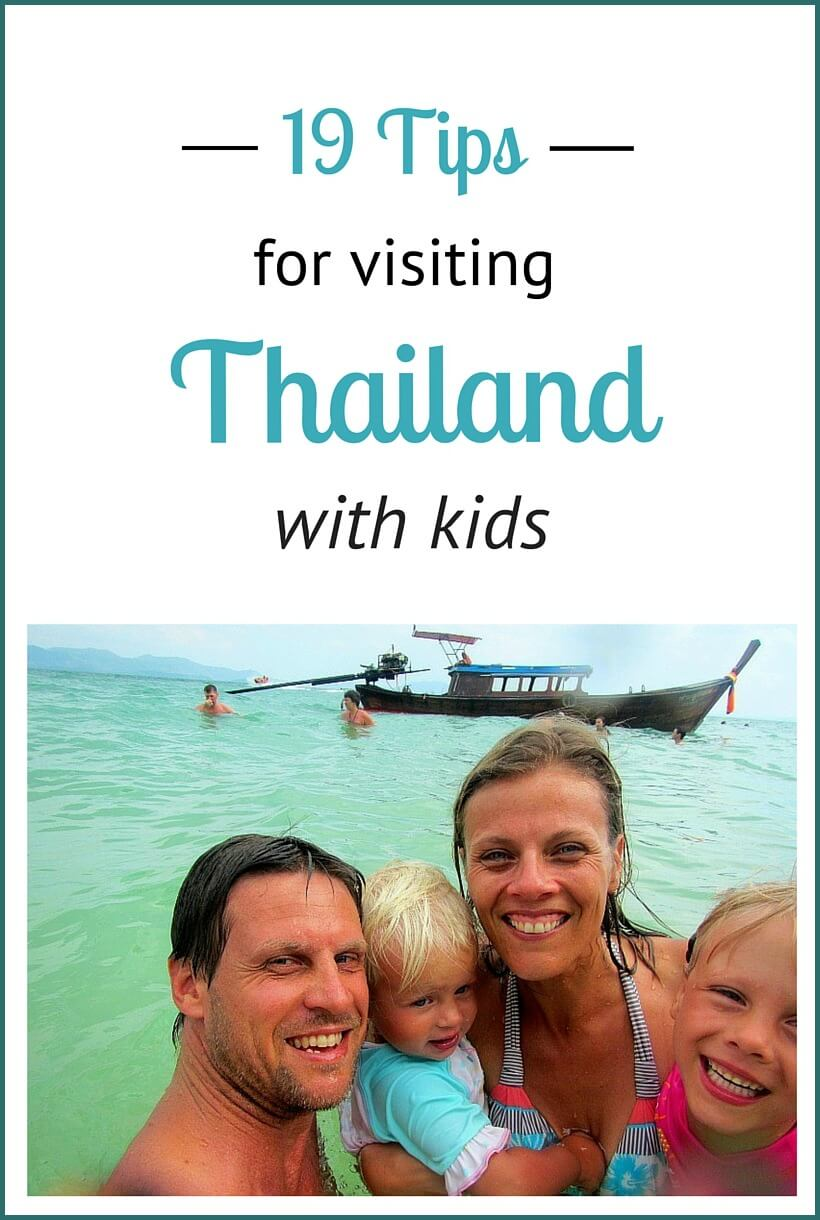 19 tips for visiting Thailand with kids.