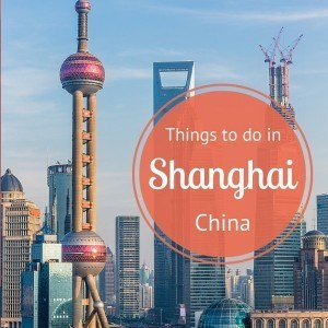 City Guide - things to do in Shanghai, China