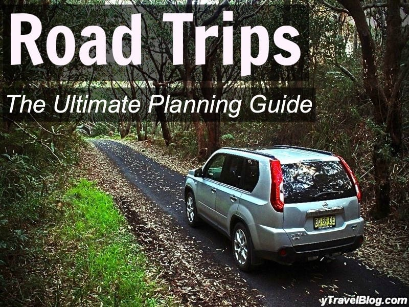 Road Trips - The Ultimate Planning Guide