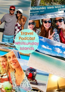 Travel podcast Whitsunday Islands