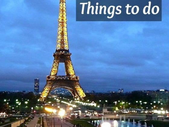 Travel Tips - Things to Do in Paris, France