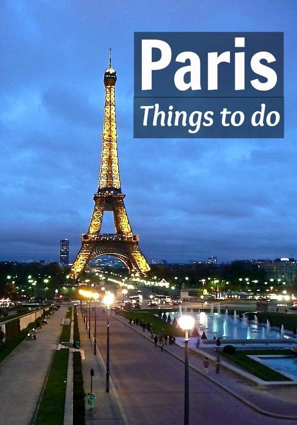 Things to Do in Paris, France. Travel tips to Paris including what to see, do eat and where to play