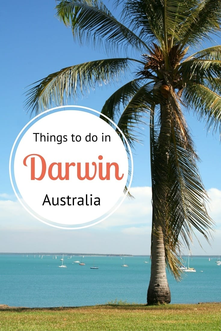Travel tips - Things to do in Darwin, Australia