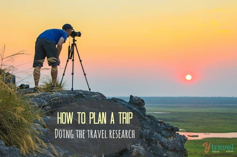 How to plan a trip travel research
