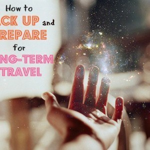How to pack and prepare for long term travel
