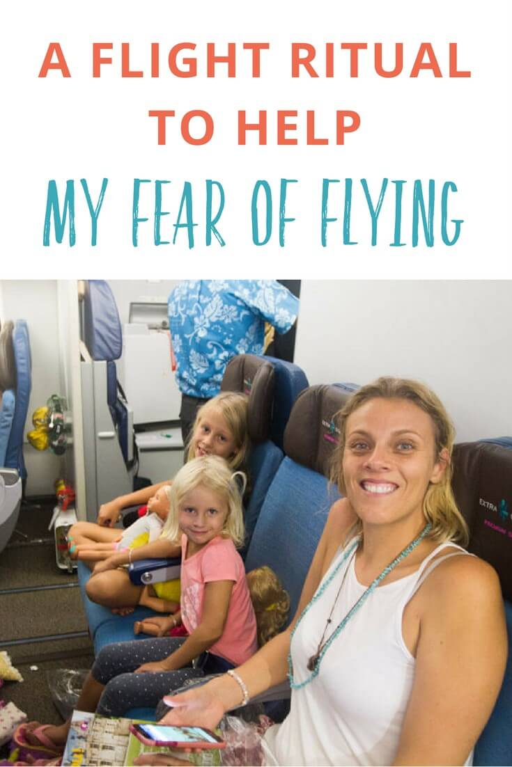 Do you have a fear of flying? Here is my flight ritual to help me overcome this fear. What do you do?