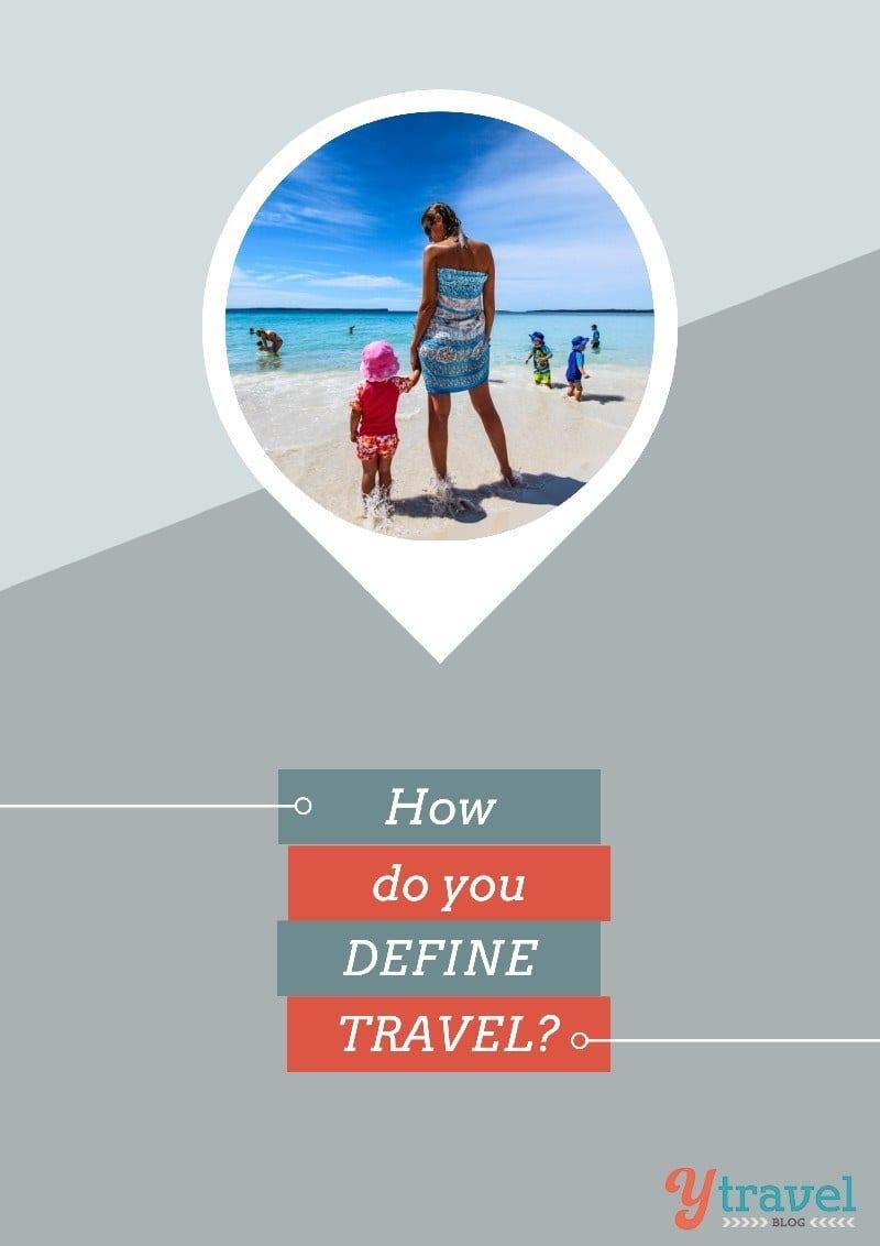 How do you define travel