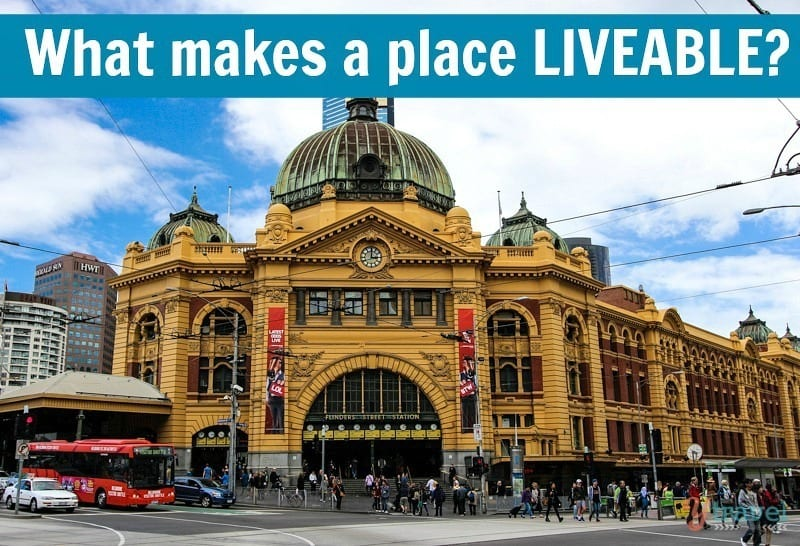 What Makes A Place Liveable