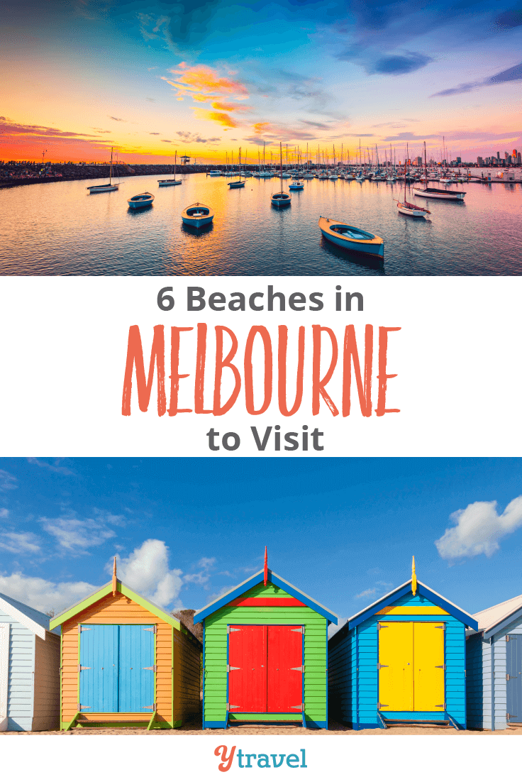 Visit these 6 beaches in Melbourne Australia!