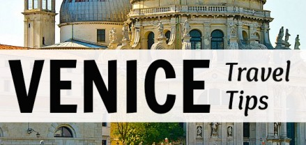 Travel Tips - Things to Do in Venice, Italy