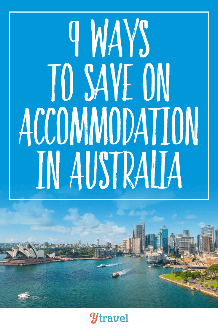 Check out these 9 ways to ave on accommodation in Australia.