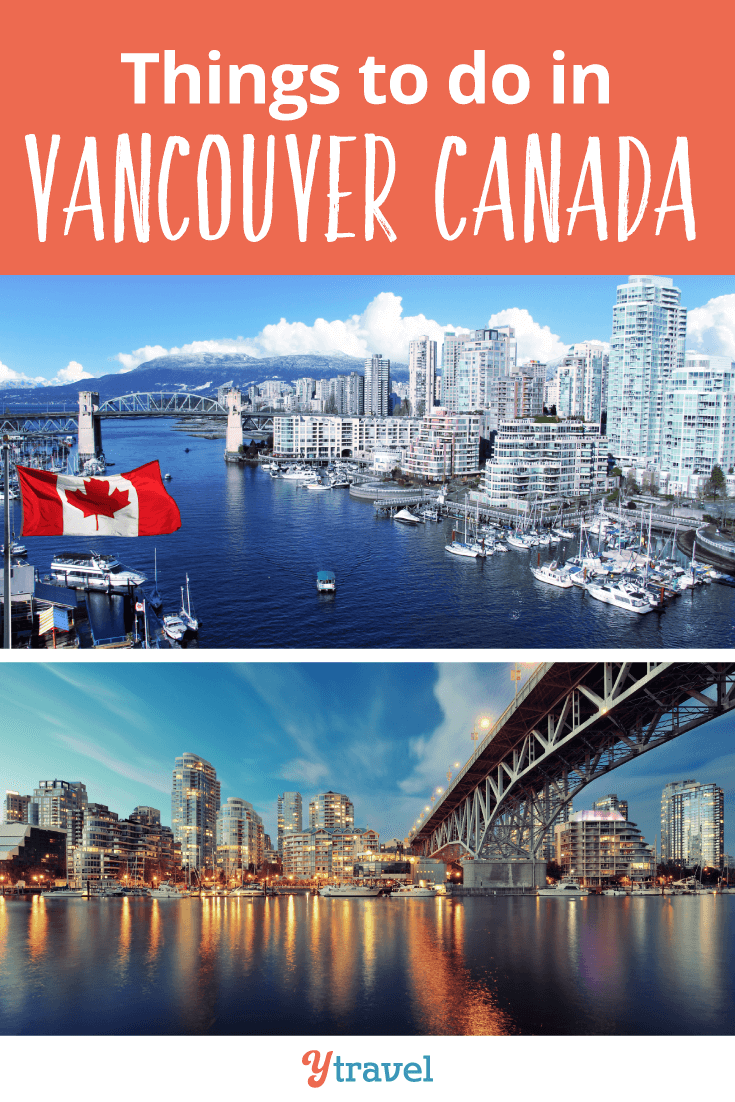 Travel Tips - Things to Do in Vancouver, Canada