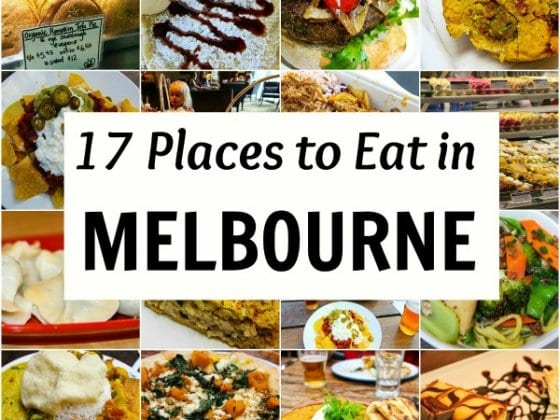 17 Places to Eat in Melbourne + Reader Suggestions