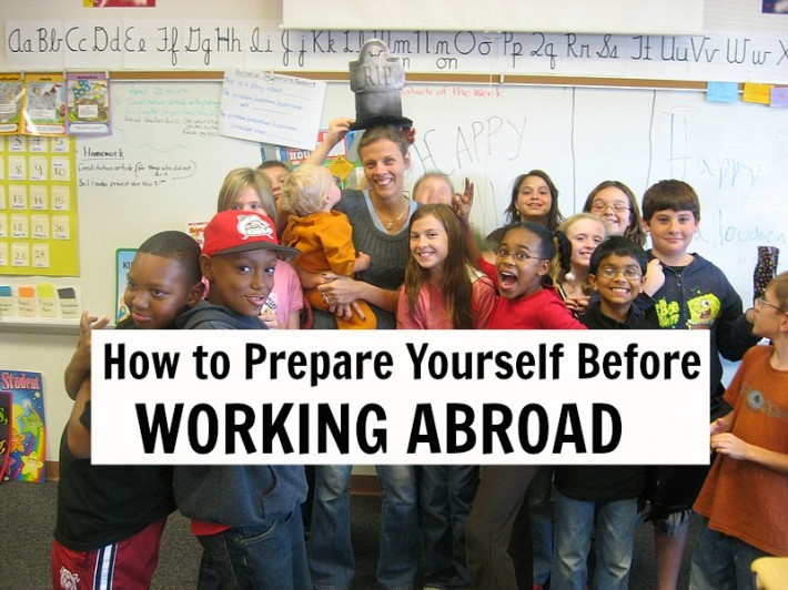 How to prepare yourself before working abroad