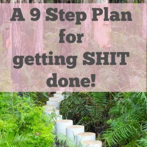 How to be productive - 9 step plan for getting shit done!