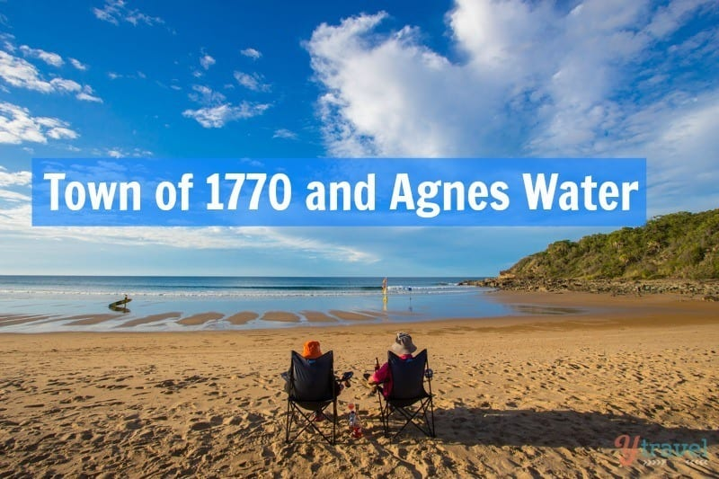 Why You Should Visit The Town Of 1770 And Agnes Water