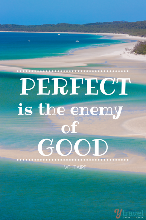 perfect is the enemy of good quote