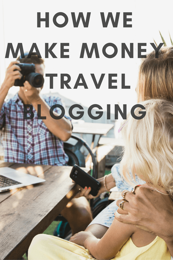 How to Get Paid to Travel and Make Money Travel Blogging