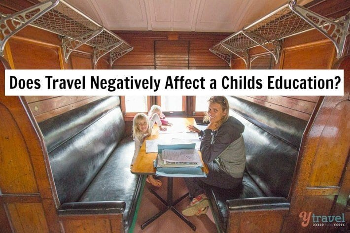 Does Travel Negatively Affect a Childs Education? My response!