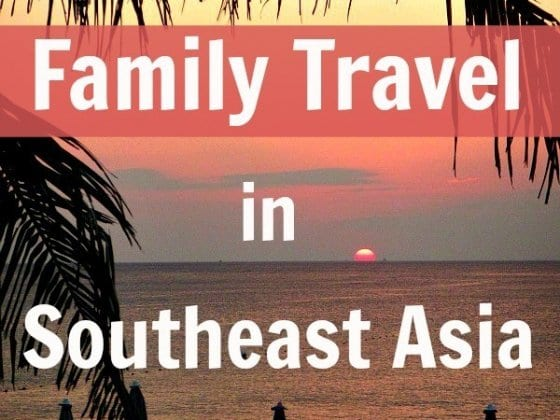 12 Family Friendly Attractions in Southeast Asia