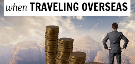 How to access your money when traveling overseas