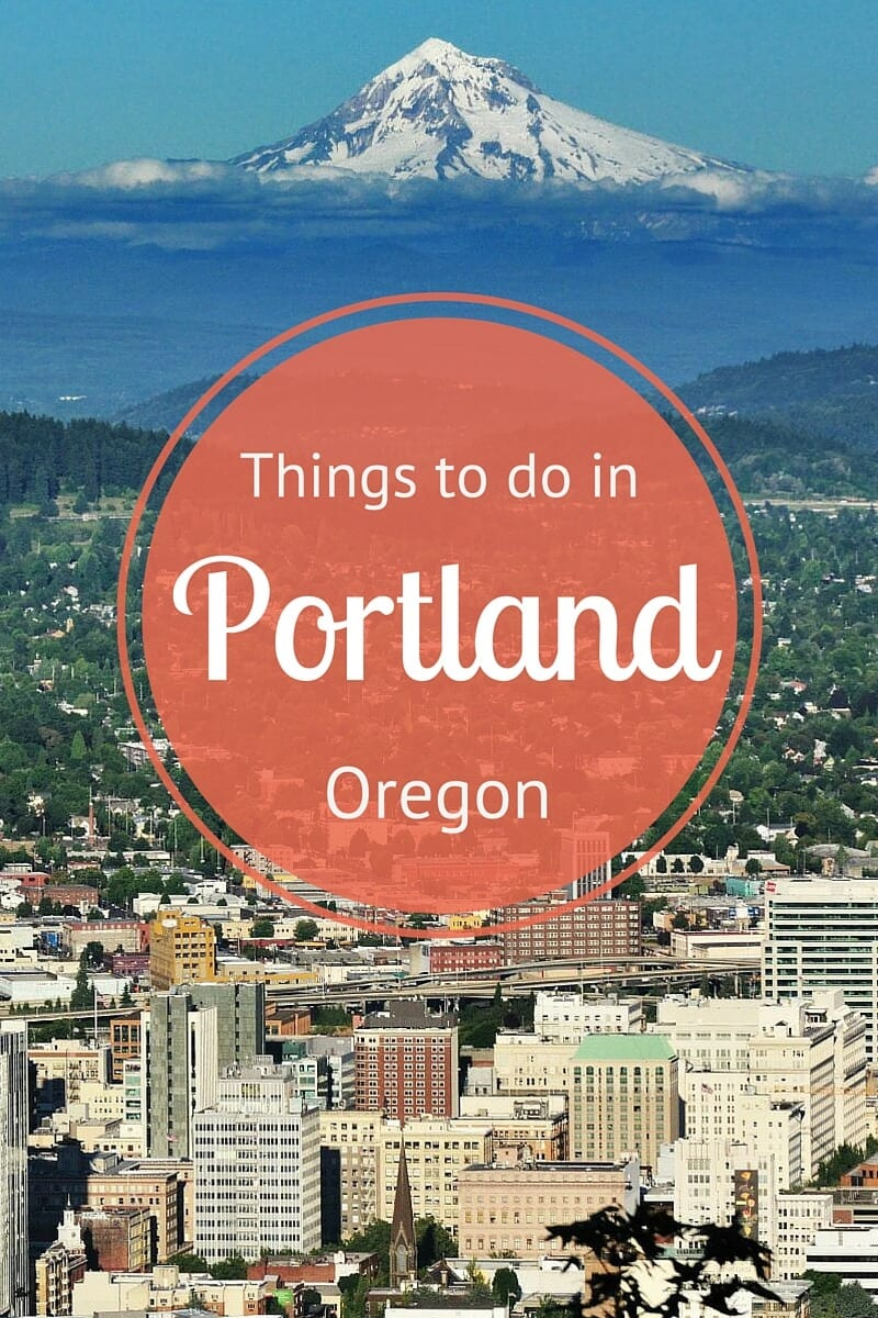 Things to to in Portland, Oregon