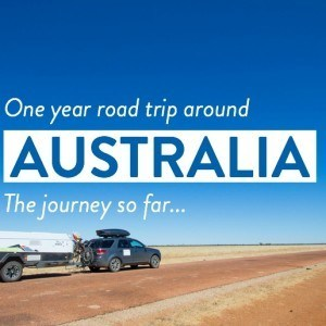 One year road trip around Australia - the journey so far!