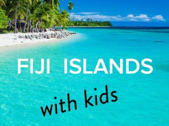5 tips for the Fiji Islands with kids