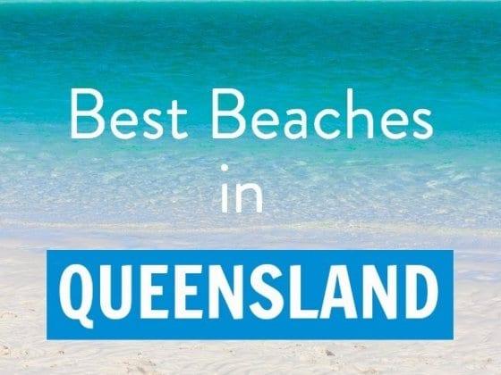 13 of the best beaches in Queensland, Australia