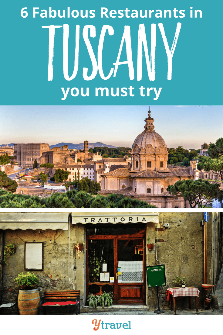 6 Fabulous Restaurants in Tuscany you must try