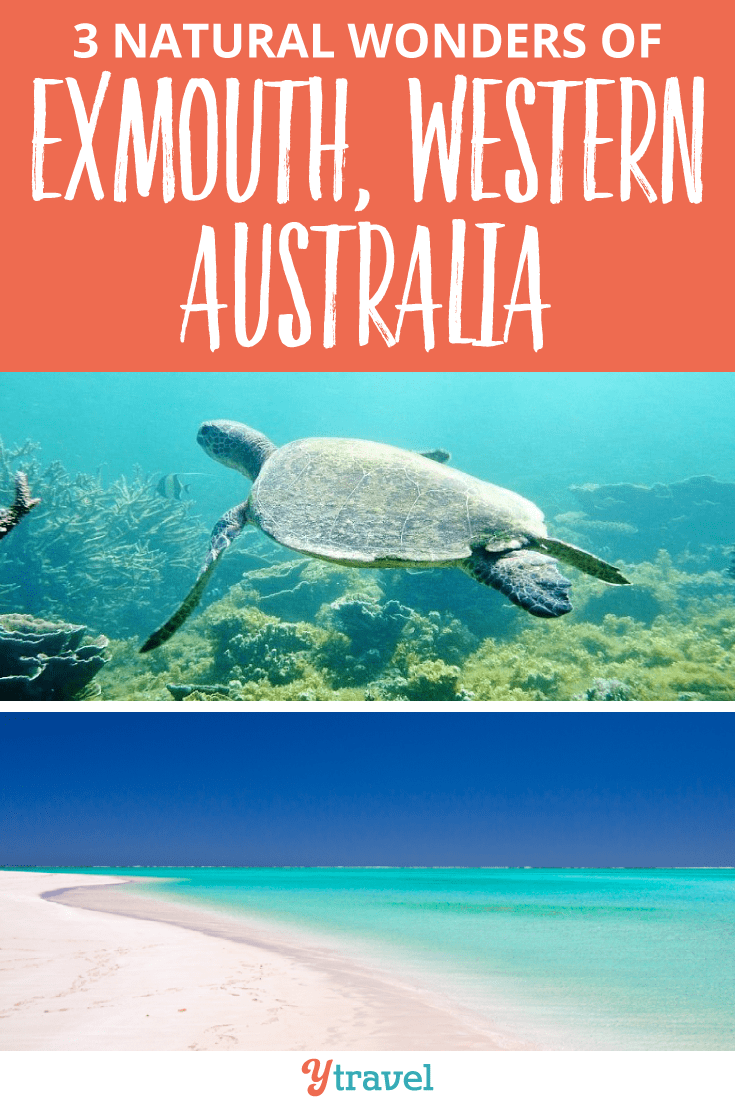 Discover these 3 Natural Wonders of Exmouth, Western Australia.