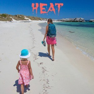 travelling with kids in the heat