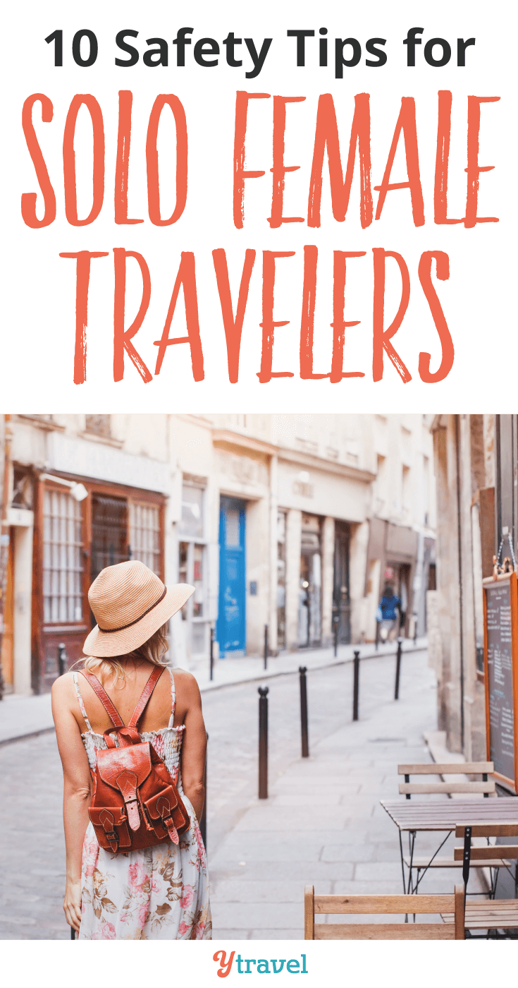 10 Tips for Staying Safe as a Solo Female Traveler
