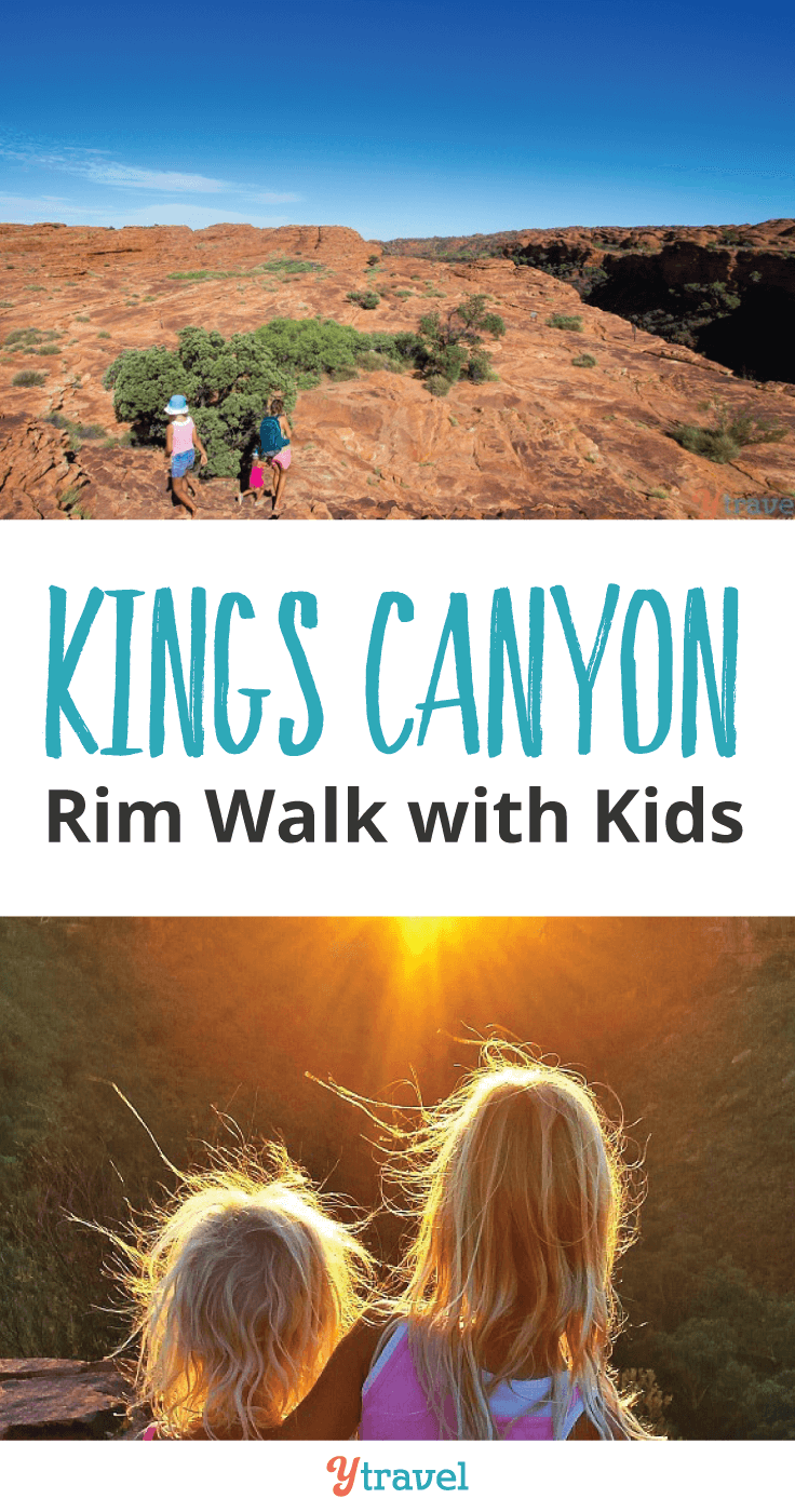 Yes you can do the Kings Canyon Rim walk with kids.