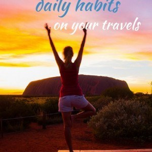 Why you should form daily travel habits!